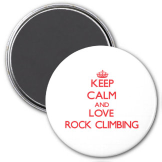 Keep calm and love Rock Climbing Magnets