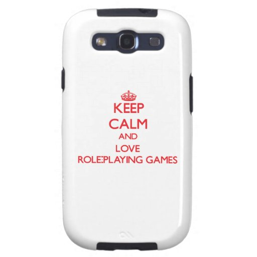 Keep calm and love Role-Playing Games Galaxy SIII Case