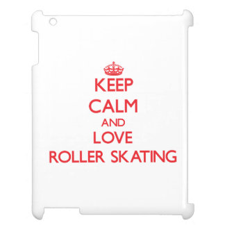 Keep calm and love Roller Skating iPad Cover