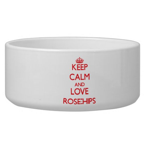 Keep calm and love Rose-Hips Pet Water Bowls