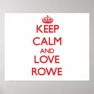 Keep calm and love Rowe Print