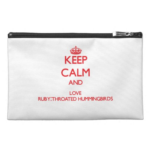 Keep calm and love Ruby-Throated Hummingbirds Travel Accessory Bags