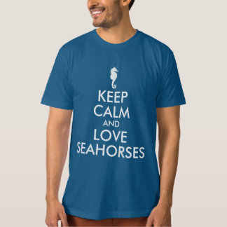 Keep Calm and Love Seahorses T-Shirt
