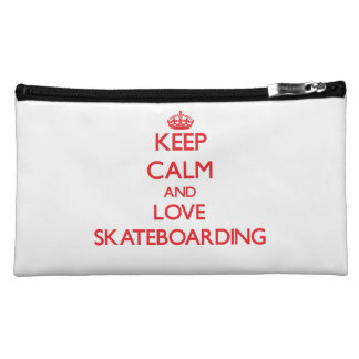 Keep calm and love Skateboarding Cosmetic Bags