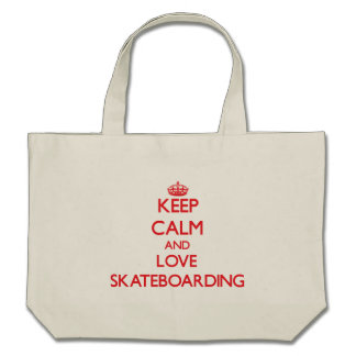 Keep calm and love Skateboarding Tote Bag