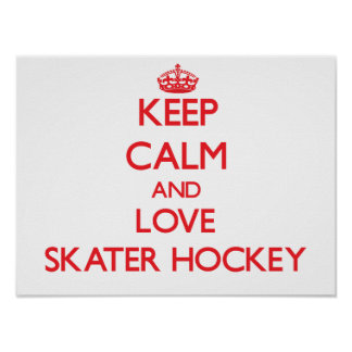 Keep calm and love Skater Hockey Print