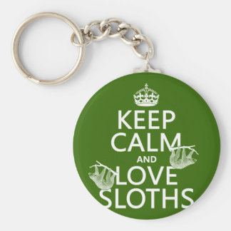 Keep Calm and Love Sloths (any background color) Basic Round Button Key Ring