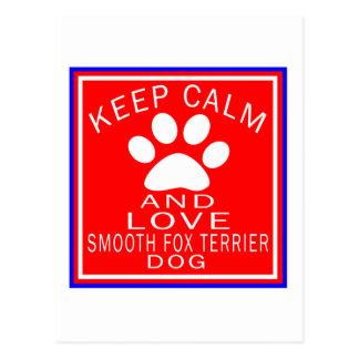 Keep Calm And Love Smooth Fox Terrier Postcard