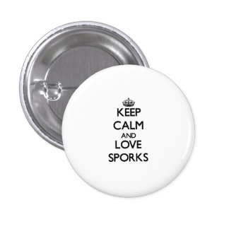 Keep calm and love Sporks Pinback Buttons