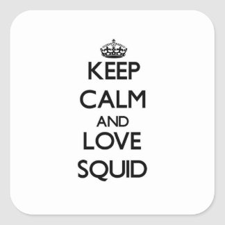 Keep calm and Love Squid Square Sticker