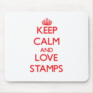 Keep calm and love Stamps Mousepad