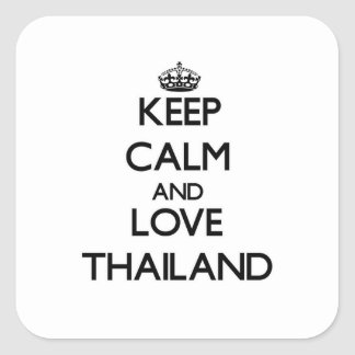 Keep Calm and Love Thailand Square Sticker