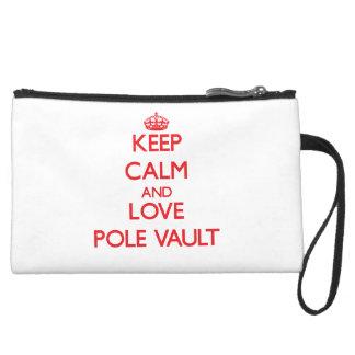 Keep calm and love The Pole Vault Wristlet Purse
