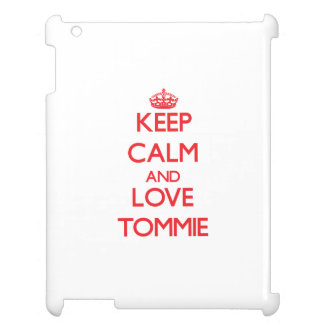 Keep Calm and Love Tommie Case For The iPad