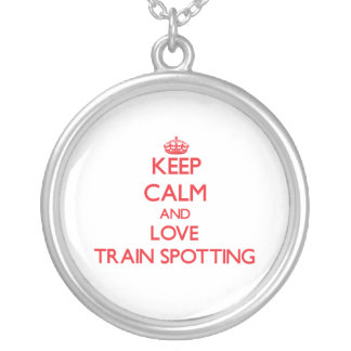 Keep calm and love Train Spotting Necklace