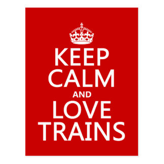 Keep Calm and Love Trains (customisable colours) Postcard