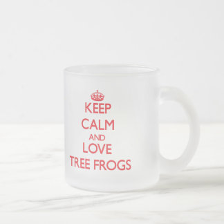 Keep calm and love Tree Frogs Frosted Glass Mug