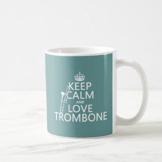 Keep Calm and Love Trombone (any background color) Coffee Mug