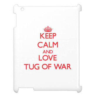 Keep calm and love Tug Of War Cover For The iPad 2 3 4