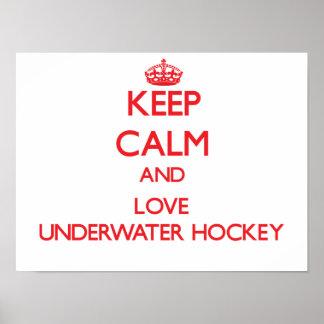 Keep calm and love Underwater Hockey Print