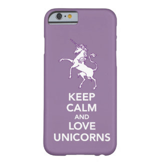 Keep Calm and Love Unicorns iPhone 6 case cover Barely There iPhone 6 Case