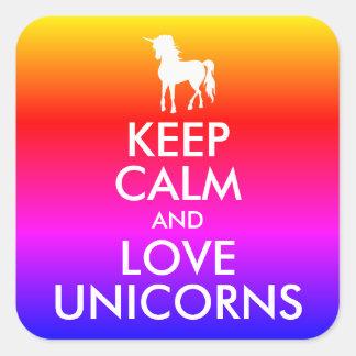 Keep Calm and Love Unicorns Rainbow Ombre Square Sticker