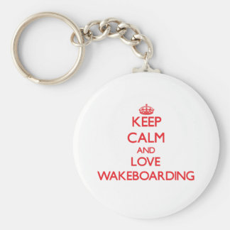 Keep calm and love Wakeboarding Keychains