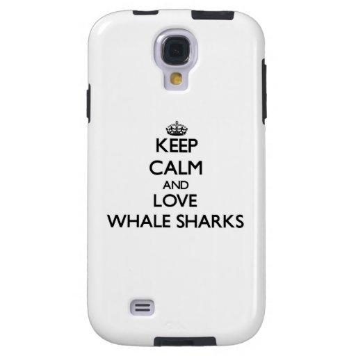 Keep calm and Love Whale Sharks Galaxy S4 Case