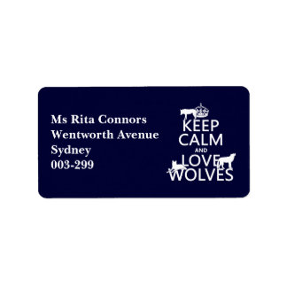 Keep Calm and Love Wolves (any background color) Label