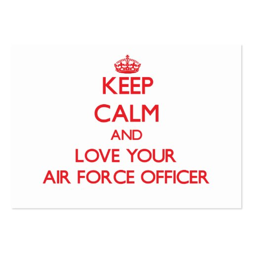 Keep Calm and Love your Air Force Officer Business Card Templates