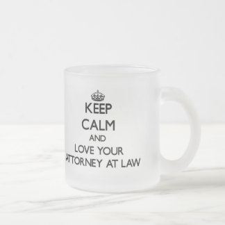 Keep Calm and Love your Attorney At Law Frosted Glass Mug