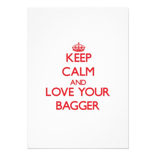 Keep Calm and Love your Bagger Custom Invites