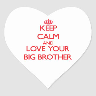 Keep Calm and Love your Big Brother Heart Sticker