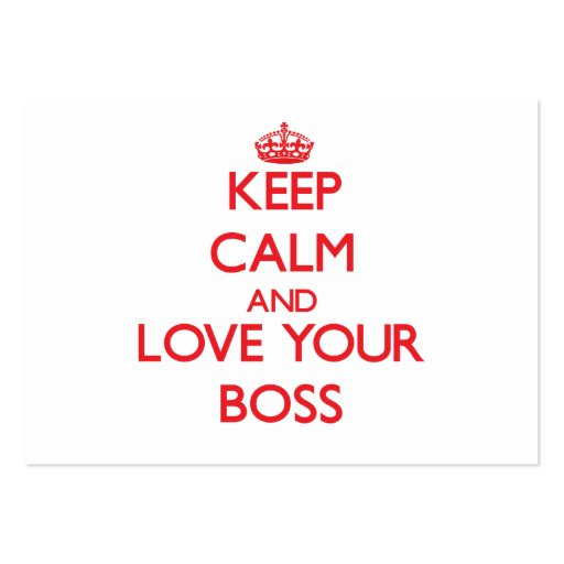 Keep Calm and Love your Boss Business Card Template