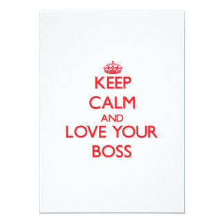 Keep Calm and Love your Boss Custom Invites