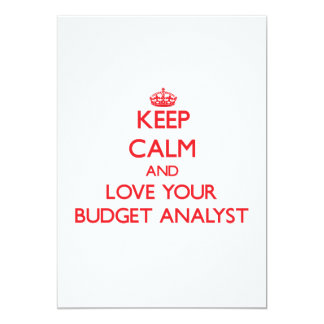 Keep Calm and Love your Budget Analyst Personalized Invites