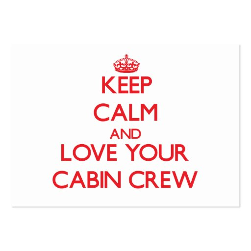 Keep Calm and Love your Cabin Crew Business Cards