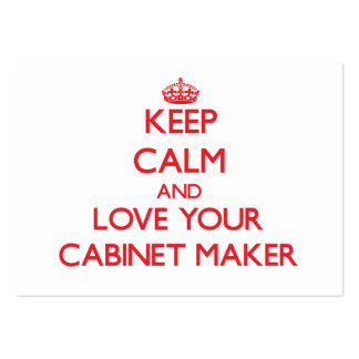 Keep Calm and Love your Cabinet Maker Business Card