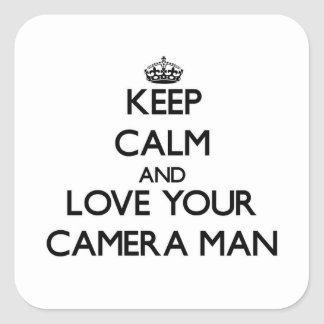Keep Calm and Love your Camera Man Stickers