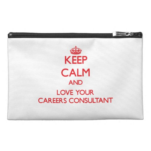 Keep Calm and Love your Careers Consultant Travel Accessories Bag