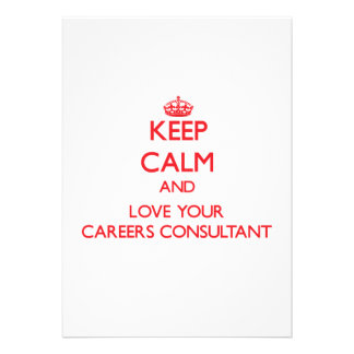 Keep Calm and Love your Careers Consultant Personalized Announcement