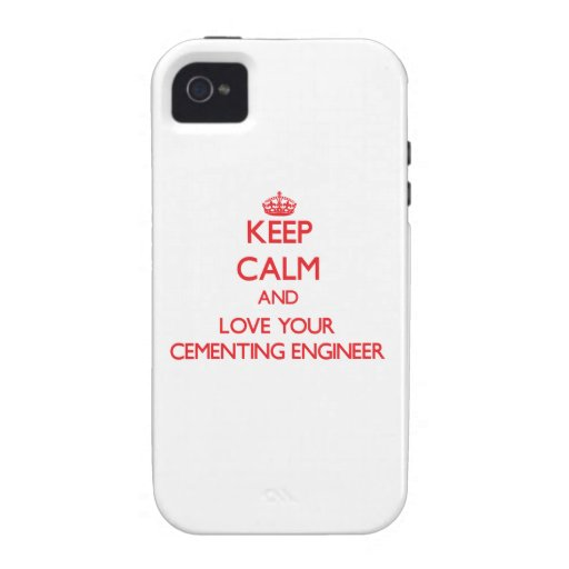 Keep Calm and Love your Cementing Engineer Vibe iPhone 4 Covers