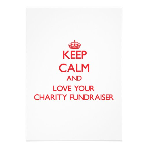 Keep Calm and Love your Charity Fundraiser Announcements