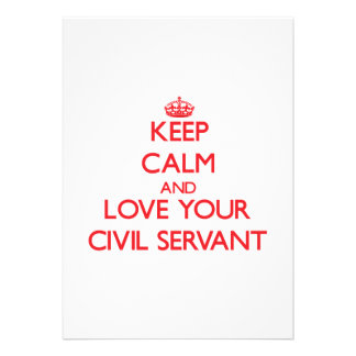 Keep Calm and Love your Civil Servant Custom Invitation