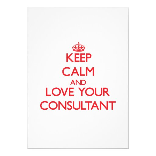 Keep Calm and Love your Consultant Personalized Invitations