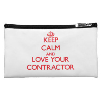 Keep Calm and Love your Contractor Cosmetic Bag