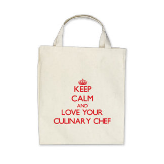 Keep Calm and Love your Culinary Chef Bags
