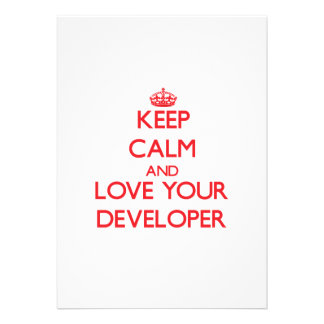 Keep Calm and Love your Developer Personalized Invitation