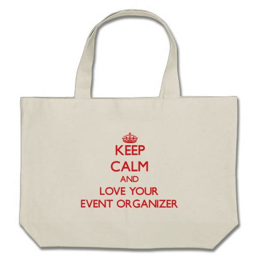 Keep Calm and Love your Event Organizer Canvas Bags
