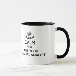 Keep Calm and Love your Financial Analyst Mug